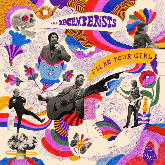 13 Reasons to Listen to I'll Be Your Girl by The Decemberists