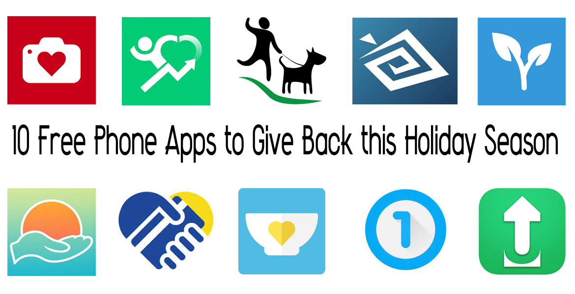 10 Free Phone Apps to Give Back this Holiday Season