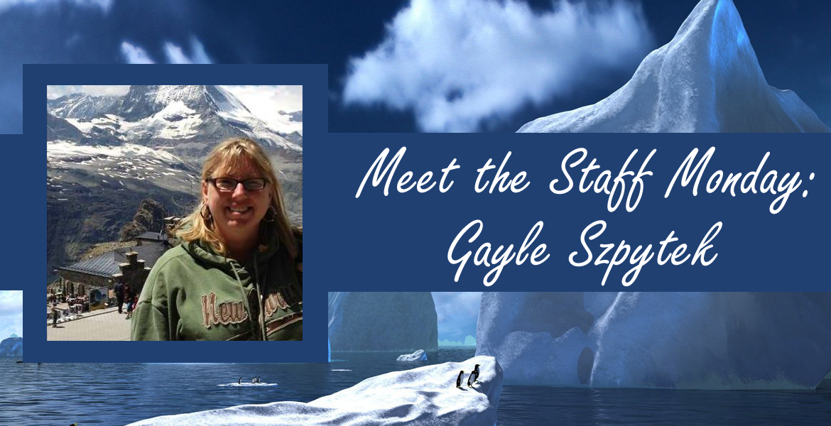 Meet the Staff Monday with Gayle Szpytek