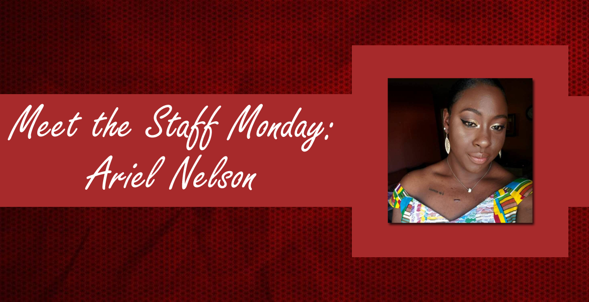 Meet the Staff Monday with Ariel Nelson