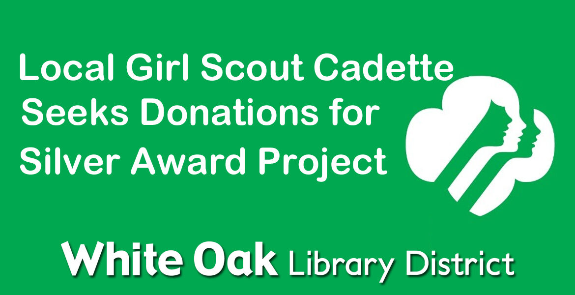 Girl Scout Cadette Seeks Donations for Silver Award Project